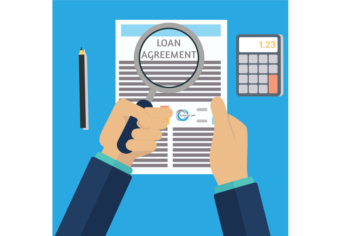 What Should Be In A Loan Agreement Catalyst Law Solicitors